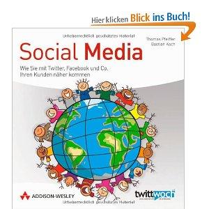 Social Media von Thomas Pfeiffer und Bastian Koch