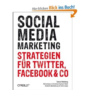 Socialmedia-Marketing von Tamar Weinberg Corina Lange